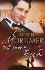 Tall, Dark & Rich - Carole Mortimer