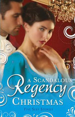 A Scandalous Regency Christmas - Christine Merrill