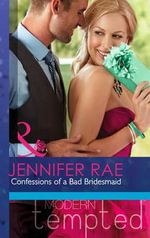 Confessions of a Bad Bridesmaid - Jennifer Rae