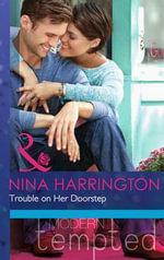 Trouble on Her Doorstep - Nina Harrington