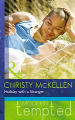 Holiday with a Stranger - Christy McKellen