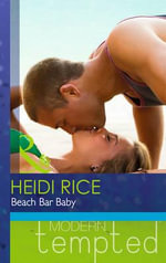 Beach Bar Baby - Heidi Rice