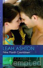 Nine Month Countdown - Leah Ashton
