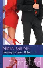 The Breaking the Boss's Rules - Nina Milne