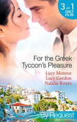 For the Greek Tycoon's Pleasure - Abby Green