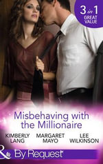 Misbehaving with the Millionaire - Kimberly Lang