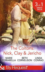 The Coltons : Nick, Clay & Jericho - Marie Ferrarella