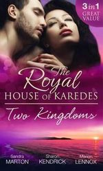 The Royal House of Karedes : Two Kingdoms - Sandra Marton
