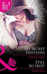 My Secret Fantasies - Joanne Rock