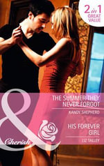 The Summer They Never Forgot : Mills & Boon Cherish - Kandy Shepherd