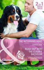 Returning Hero : Mills & Boon Cherish - Soraya Lane