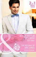 Behind the Film Star's Smile : Mills & Boon Cherish - Kate Hardy