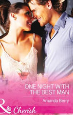 One Night with the Best Man : Mills & Boon Cherish - Amanda Berry