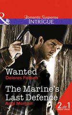 Wanted : Mills & Boon Intrigue - Delores Fossen