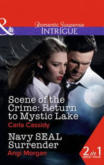 Scene of the Crime : Return to Mystic Lake - Carla Cassidy