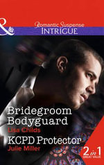 Bridegroom Bodyguard - Lisa Childs