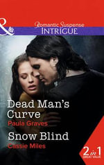 Dead Man's Curve : Mills & Boon Intrigue - Paula Graves