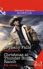 Crybaby Falls : Mills & Boon Intrigue - Paula Graves