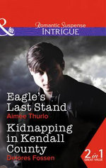 Eagle's Last Stand - Aimee Thurlo
