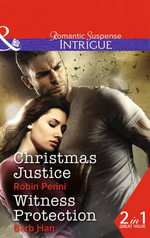 Christmas Justice : Mills & Boon Intrigue - Robin Perini
