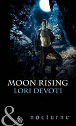 Moon Rising - Lori Devoti