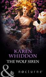 The Wolf Siren - Karen Whiddon