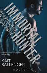 Immortal Hunter - Kait Ballenger