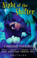Night of the Shifter - Caridad Pineiro