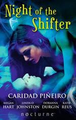 Night of the Shifter - Caridad Pineiro