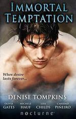 Immortal Temptation - Denise Tompkins