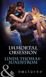Immortal Obsession - Linda Thomas-Sundstrom