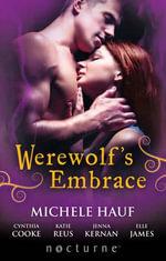 Werewolf's Embrace : Mills & Boon Nocturne - Michele Hauf