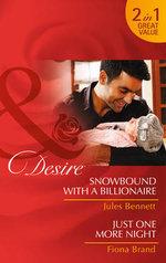 Snowbound with a Billionaire - Jules Bennett