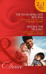 The Texas Renegade Returns - Charlene Sands