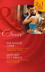 The Fiancee Caper - Maureen Child