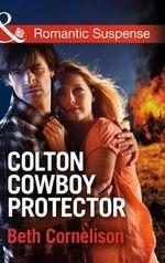 Colton Cowboy Protector : The Coltons of Oklahoma - Beth Cornelison