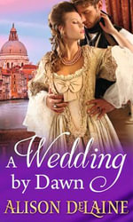 A Wedding by Dawn - Alison DeLaine