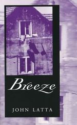 Breeze - John Latta