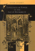 Languages of Power in the Age of Richard II - Lynn Staley