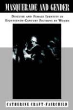 Masquerade & Gender - Catherine. Craft-Fairchild