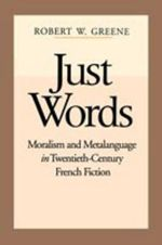Just Words : Moralism & Metalanguage - Robert W. Greene