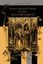 Languages of Power in the Age of Richard II : An Introduction - Lynn Staley