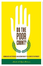 Do the Poor Count? : Democratic Institutions and Accountability in a Context of Poverty - Michelle M. Taylor-Robinson