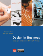 Design Process in Business : Strategic Innovation Through Design - Margaret Bruce