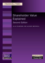 Shareholder Value Explained :  Shareholder Value Explained - Alan Warner