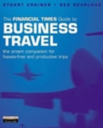 FT Guide to Business Travel :  World Cities Business x 5 copy box               ... - Stuart Crainer