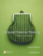 Personal Financial Planning : Theory and Practice - Debbie Harrison