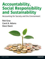 Accountability, Social Responsibility and Sustainability : Accounting for Society and the Environment - Dave Owen