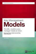 Key Management Models : The 60+ Models Every Manager Needs to Know - Marcel van Assen