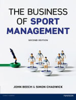 The Business of Sport Management - John Beech